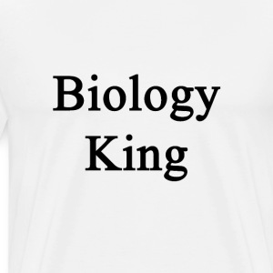 biology_king T-Shirts - Men's Premium T-Shirt