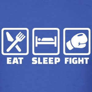 Eat sleep fight T-Shirts - Men's T-Shirt