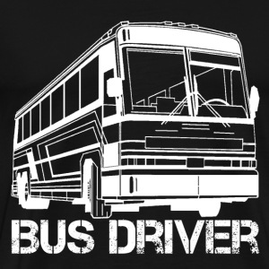Bus Driver bus driver accessories whore bus driv - Men's Premium T-Shirt