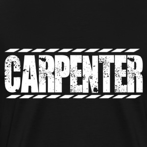 Carpenter the carpenters construction carpenter - Men's Premium T-Shirt