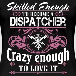 911 dispatcher 911 dispatcher - Women's Premium T-Shirt