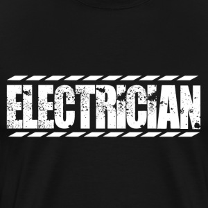 Electrician electrician clothing funny electric - Men's Premium T-Shirt