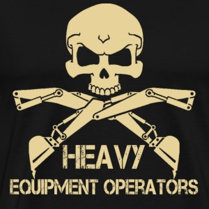 Heavy Equipment Operator heavy equipment operato - Men's Premium T-Shirt