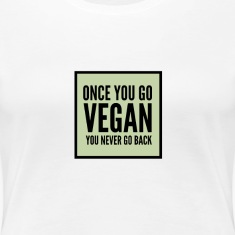 Once you go vegan . . .