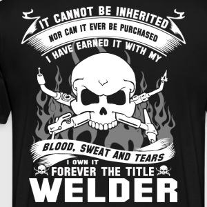 Welder funny welder sayings funny welder gift we - Men's Premium T-Shirt