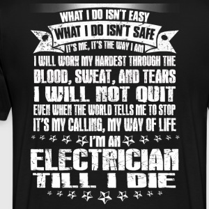 Electrician electrical electrician stupid electr - Men's Premium T-Shirt