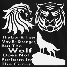 The Wolf Does Not Perform In The Circus