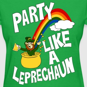 Party Like A Leprechaun t-shirt - Women's T-Shirt