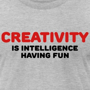 Creativity is intelligence having fun T-Shirts - Men's T-Shirt by American Apparel