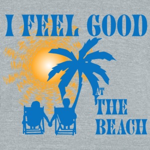 Feel good at the beach T-Shirts - Unisex Tri-Blend T-Shirt by American Apparel
