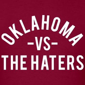 Oklahoma vs. The Haters T-Shirts - Men's T-Shirt