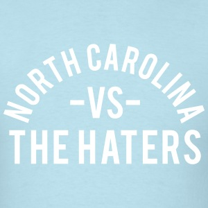 North Carolina vs. The Haters T-Shirts - Men's T-Shirt