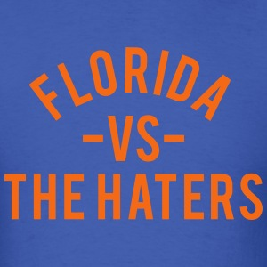 Florida vs. The Haters T-Shirts - Men's T-Shirt