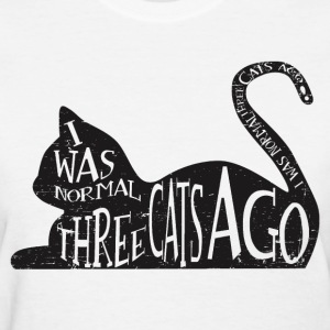 Three Cats Ago Women's T-Shirts - Women's T-Shirt