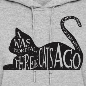 Three Cats Ago Hoodies - Women's Hoodie