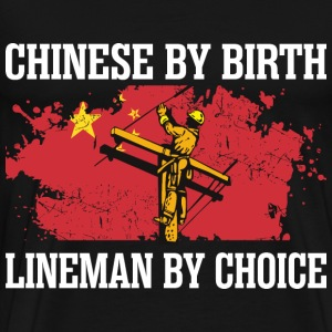 Chinese By Birth Lineman By Choice - Men's Premium T-Shirt