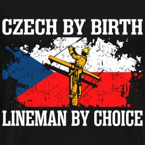 Czech By Birth Lineman By Choice - Men's Premium T-Shirt