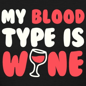 My blood type is wine - Women's T-Shirt