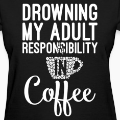 My adult responsibility