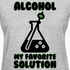alcohol is my favorite solution