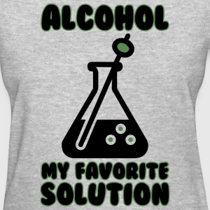 alcohol is my favorite solution - Women's T-Shirt