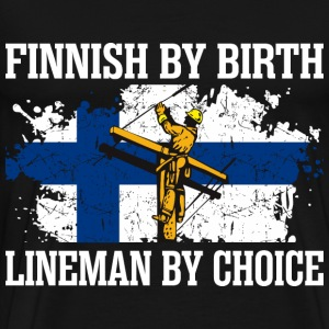 Finnish By Birth Lineman By Choice - Men's Premium T-Shirt