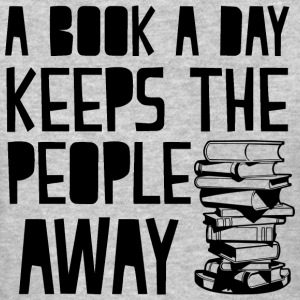 a book a day keeps people away - Women's T-Shirt