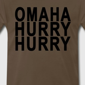 omaha_hurry_hurry - Men's Premium T-Shirt