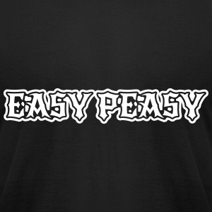 easy peasy saying T-Shirts - Men's T-Shirt by American Apparel