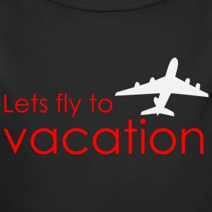 Lets fly to vacation Baby Bodysuits - Long Sleeve Baby Bodysuit