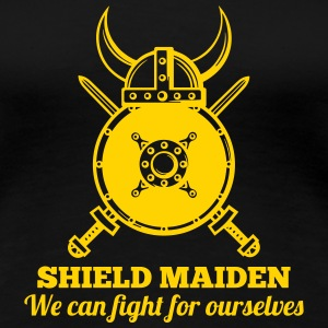 SHIELD MAIDEN - We can fight for ourselves Women's T-Shirts - Women's Premium T-Shirt