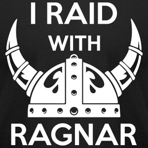 Viking - I raid with ragnar T-Shirts - Men's T-Shirt by American Apparel