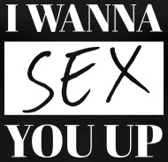 I want to sex you up images 43
