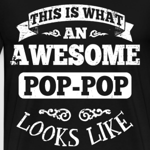 Awesome Pop Pop T-Shirts - Men's Premium T-Shirt