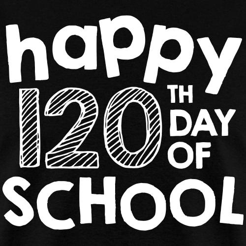 Happy 120th Day of School