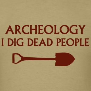Archeology - Men's T-Shirt