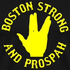 Boston Strong and Prosper Prospah T-Shirts