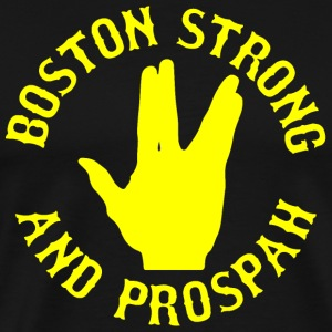 Boston Strong and Prosper Prospah T-Shirts - Men's Premium T-Shirt