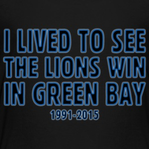 Funny Lived to See Lions Win Green Bay Baby & Toddler Shirts - Toddler Premium T-Shirt
