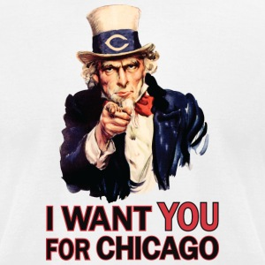 Want You For Chicago USA Uncle Sam T-Shirts - Men's T-Shirt by American Apparel