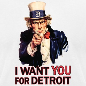 Want You For Detroit USA Uncle Sam T-Shirts - Men's T-Shirt by American Apparel