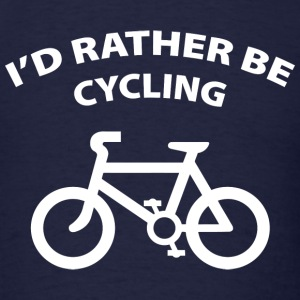 I'd Rather Be Cycling - Men's T-Shirt