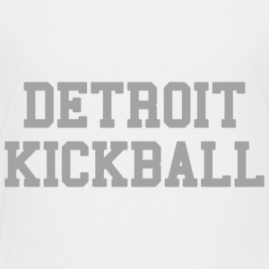 Detroit Kickball Baby & Toddler Shirts - Toddler Premium T-Shirt