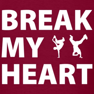 Break My Heart - Men's T-Shirt