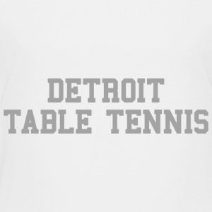 Detroit Table Tennis Baby & Toddler Shirts - Toddler Premium T-Shirt