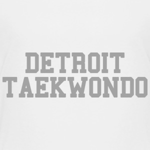 Detroit Taekwondo Baby & Toddler Shirts - Toddler Premium T-Shirt