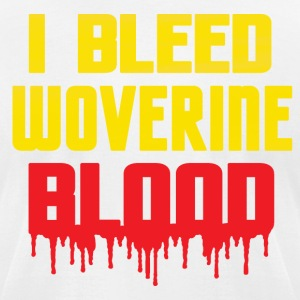 I Bleed Wolverine Blood T-Shirts - Men's T-Shirt by American Apparel