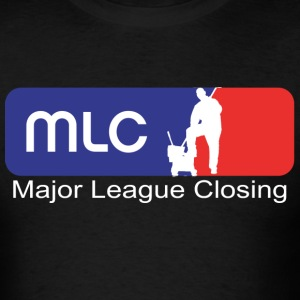 Major League Closing  - Men's T-Shirt