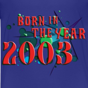 022016born_in_the_year_2003_c Kids' Shirts - Kids' Premium T-Shirt
