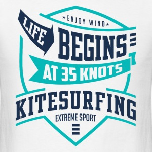 Life begins at 35 knots kitesurfing 2 - Men's T-Shirt